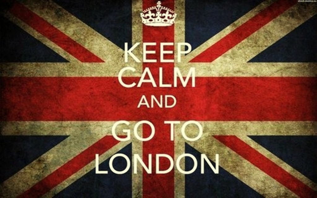 Keep calmd and go to London