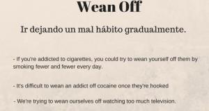Phrasal Verb - Wean Off